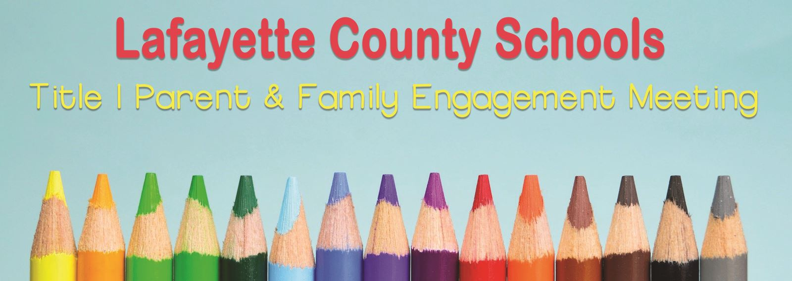 Lafayette County Schools Parent & Family Engagement Meeting